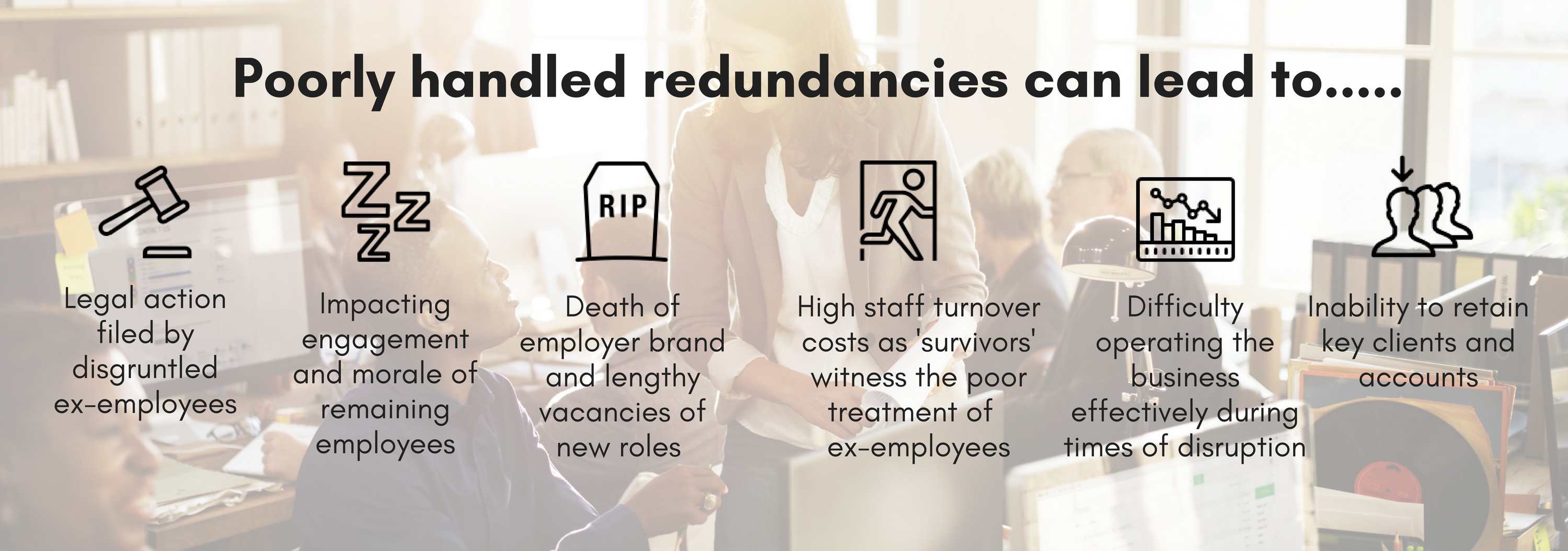 Poorly handled redundancies can lead to.png